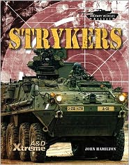 Strykers (Military Vehicles Series)