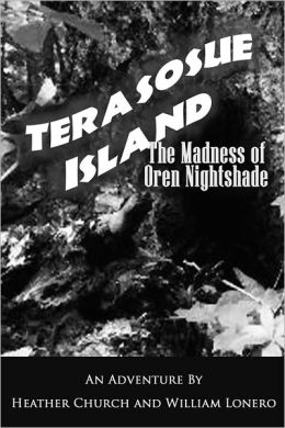 Terasosue Island: The Madness of Oren Nightshade