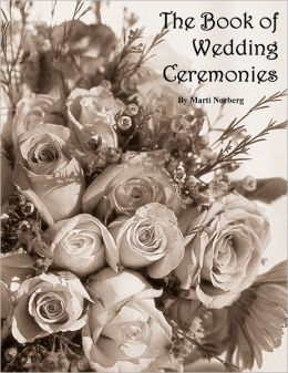 The Book of Wedding Ceremonies