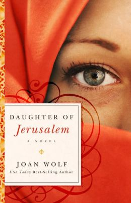 Daughter of Jerusalem: A Novel