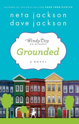 Grounded (Windy City Neighbors Series #1)