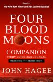 Book Cover Image. Title: Four Blood Moons Companion Study Guide and Journal:  Charting the Course of Change, Author: John Hagee