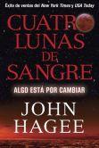Book Cover Image. Title: Cuatro Lunas de Sangre:  Algo Est� Por Cambiar, Author: John Hagee
