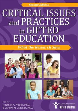 Critical Issues and Practices in Gifted Education, 2E: What the Research Says