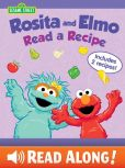 Book Cover Image. Title: Rosita and Elmo Read a Recipe (Sesame Street Series), Author: Jodie Shepherd