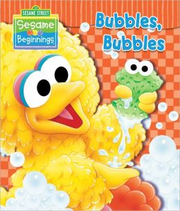 Sesame Beginnings: Bubbles Bubbles (Sesame Street Series)
