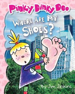 Pinky Dinky Doo Where Are My Shoes
