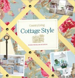 Country Living Cottage Style (PagePerfect NOOK Book)