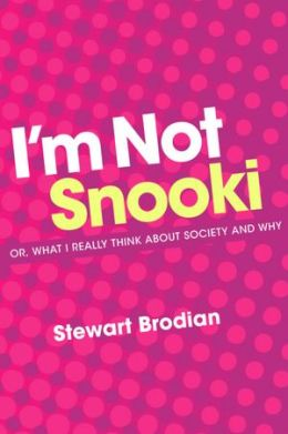 I'm Not Snooki: or, what I really think about society and why