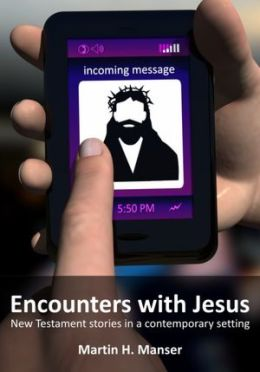 Encounters with Jesus: New Testament stories in a contemporary setting