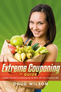 Extreme Couponing Guide: Insider Secrets to Getting up to 90% off Your Grocery Bill