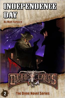Deadlands: Independence Day