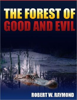 The Forest of Good and Evil