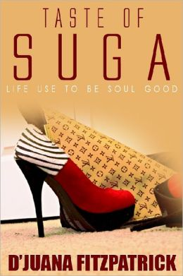Taste of Suga: Life Use to be Soul Good