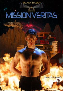 Mission Veritas: Black Saber - Book One