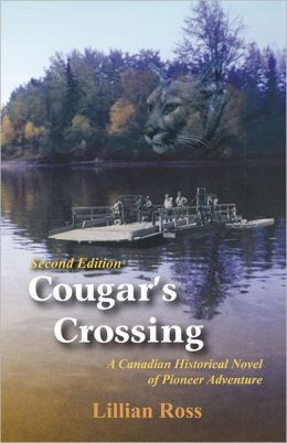 Cougars Crossing: A Canadian Historical Novel of Pioneer Adventure