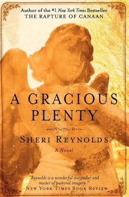 A Gracious Plenty
