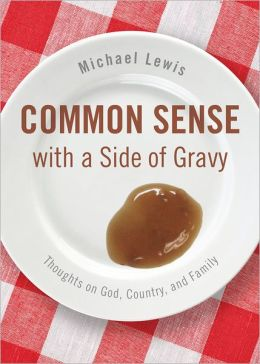 Common Sense with a Side of Gravy