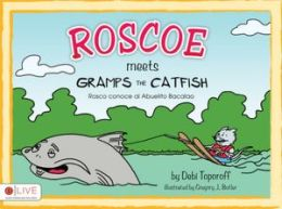 Roscoe Meets Gramps the Catfish
