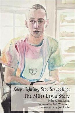 Keep Fighting, Stop Struggling