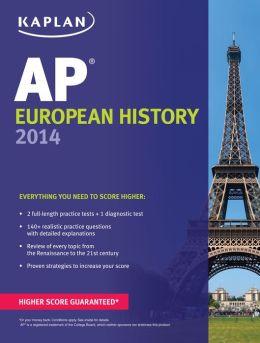 Kaplan AP European History 2014