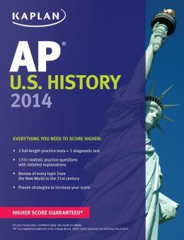 Kaplan AP U.S. History 2014