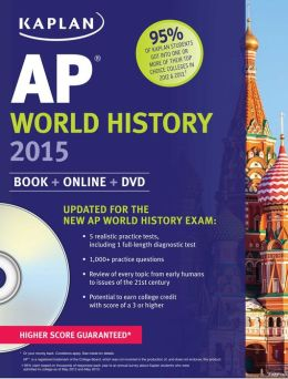 Kaplan AP World History 2015: Book + Online + DVD