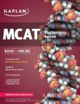 Book Cover Image. Title: Kaplan MCAT Biochemistry Review:  Created for MCAT 2015, Author: Kaplan