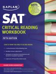 Book Cover Image. Title: Kaplan SAT Critical Reading Workbook, Author: Kaplan