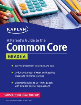 Parent's Guide to the Common Core: 6th Grade