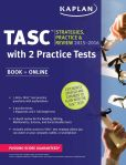 """Book Cover Image. Title: Kaplan TASCa""""o 2015-2016 Strategies, Practice, and Review with 2 Practice Tests:  Book + Online + Videos + Mobile, Author: Kaplan"""