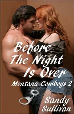 Before the Night Is Over: Montana Cowboys 2