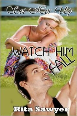 Set Her up' Watch Him Fall