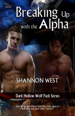 Breaking Up with the Alpha (Dark Hollow Wolf Pack 6)