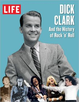 LIFE: Dick Clark and the History of Rock 'n' Roll
