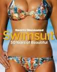 Book Cover Image. Title: Sports Illustrated Swimsuit:  50 Years of Beautiful, Author: Editors of Sports Illustrated