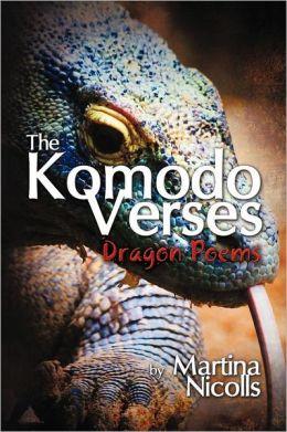 The Komodo Verses: Dragon Poems