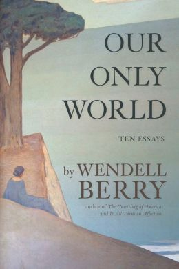 essays written by wendell berry Wendell berry essay - instead of spending time in ineffective attempts, receive specialized help here 100% non-plagiarism guarantee of.