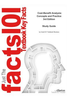 e-Study Guide for: Cost-Benefit Analysis: Concepts and Practice by Anthony Boardman, ISBN 9780131435834