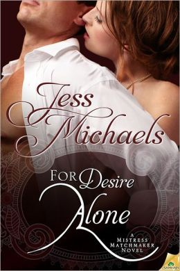 For Desire Alone (Mistress Matchmaker Series #2)