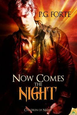 Now Comes the Night