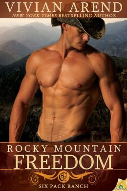 Rocky Mountain Freedom (Six Pack Ranch Series #6)