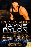 Book Cover Image. Title: Touch of Amber (Hot Rods Series #7), Author: Jayne Rylon