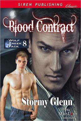 Blood Contract [Wolf Creek Pack 8] (Siren Publishing Classic ManLove)