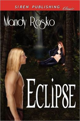 Eclipse (Siren Publishing Classic)