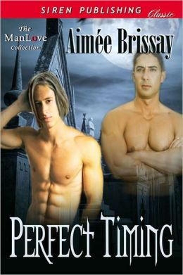 Perfect Timing (Siren Publishing Classic ManLove)