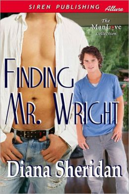 Finding Mr. Wright (Siren Publishing Allure ManLove)
