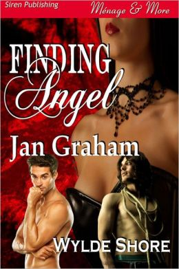 Finding Angel [Wylde Shore Series 1] (Siren Publishing Menage and More)
