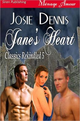 Jane's Heart [Classics Rekindled 5] (Siren Publishing Menage Amour)