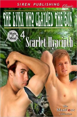 The Lynx Who Claimed the Sun [Mate or Meal 4] (Siren Publishing Classic ManLove)